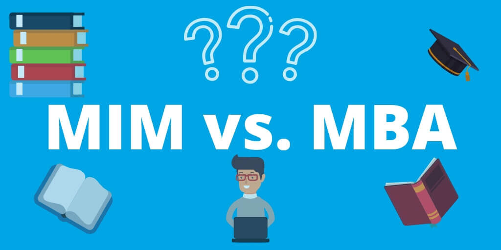 What to Choose Mim or mba